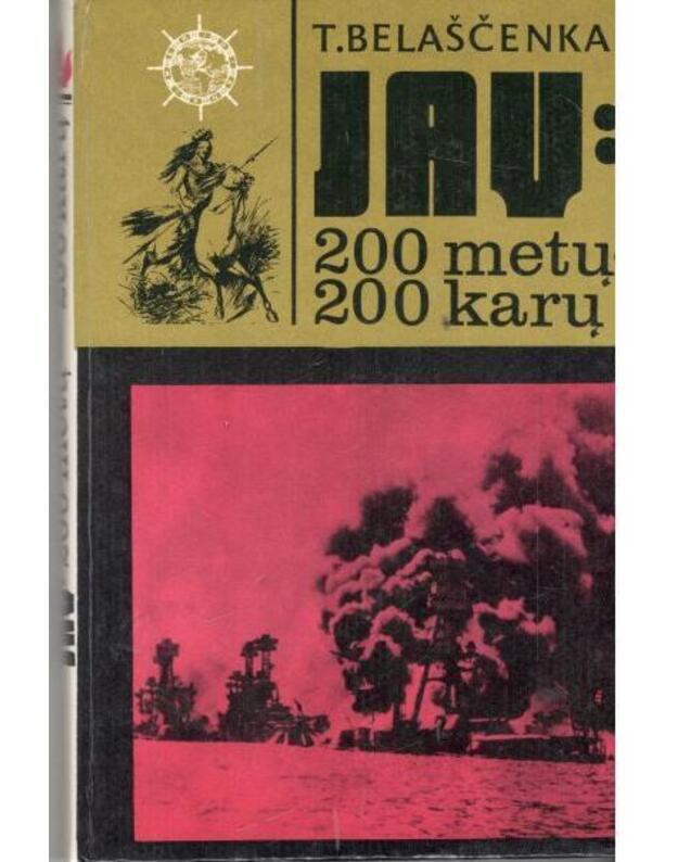 JAV: 200 metų - 200 karų / Meridianai - T. Belaščenka