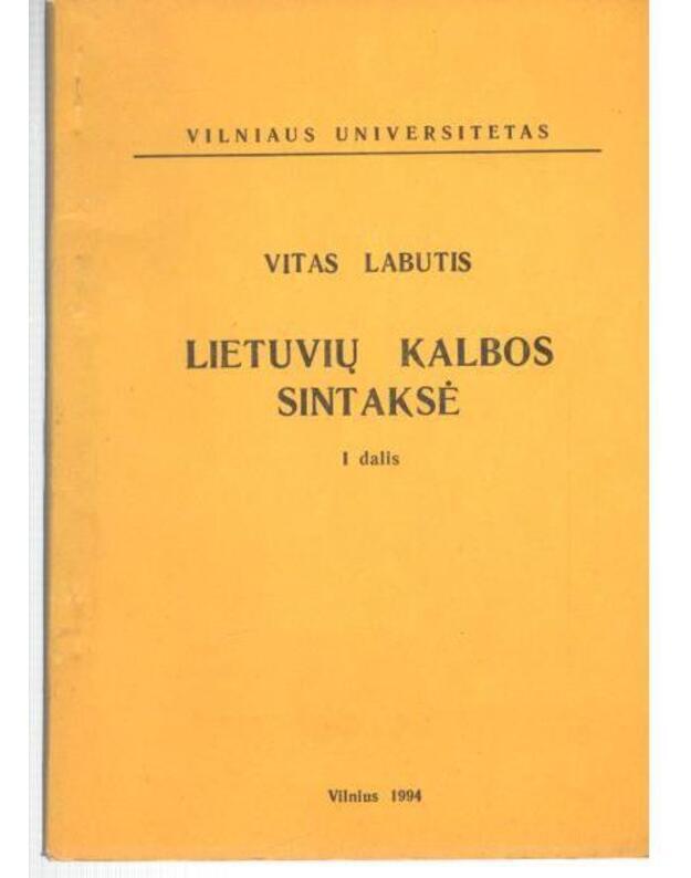 Lietuvių kalbos sintaksė. I dalis - Labutis Vitas