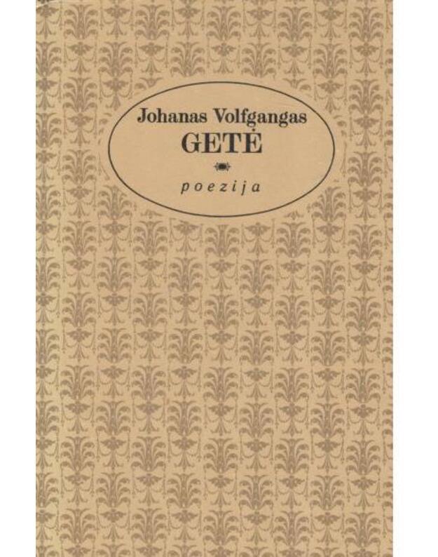 Getė. Poezija - Getė Johanas Volfgangas 1749-1832