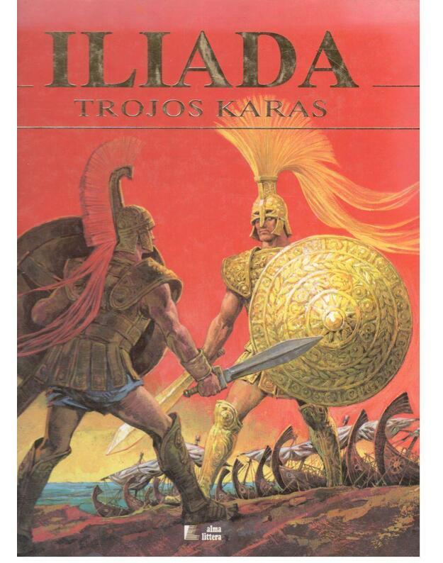 Iliada. Trojos karas - Stelio Martelli