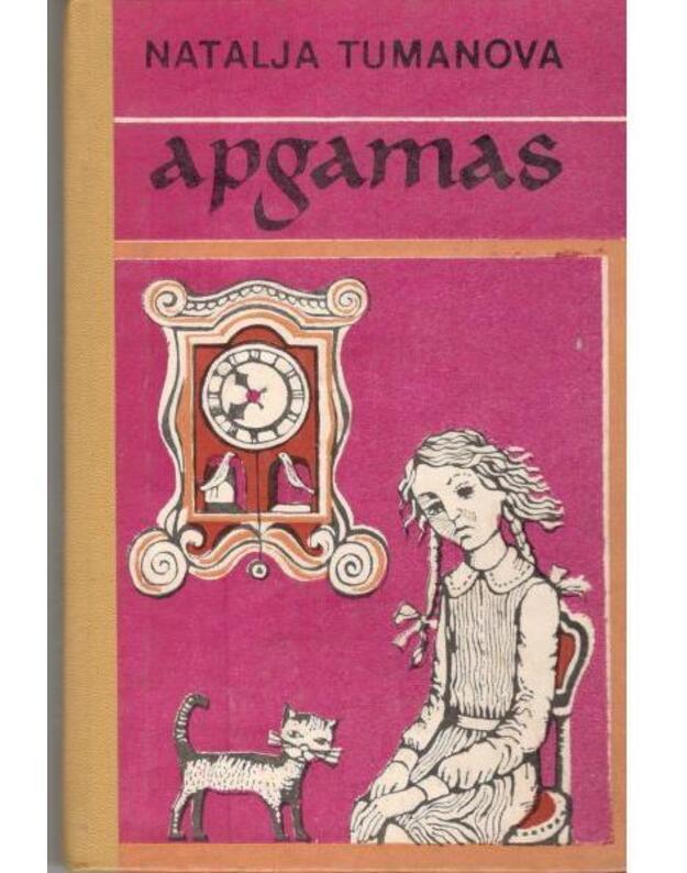 Apgamas. Apysaka - Natalja Tumanova