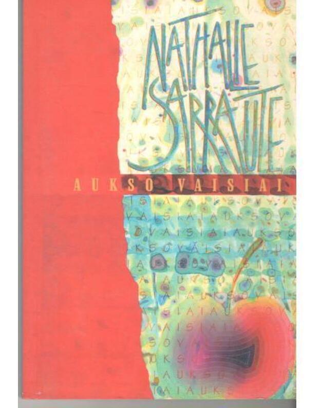 Aukso vaisiai  - Sarraute Nathalie