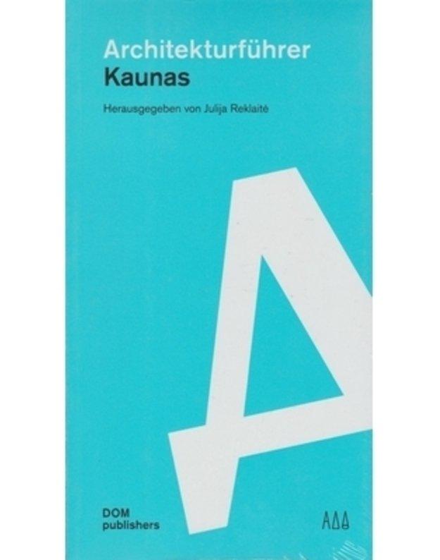 Architekturfuhrer Kaunas - Reklaitė Julija