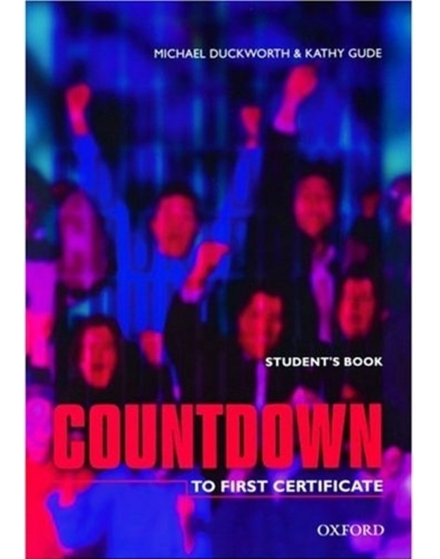 Countdown. To First Certificate. Student's book - Michael Duckworth & Kathy Gude
