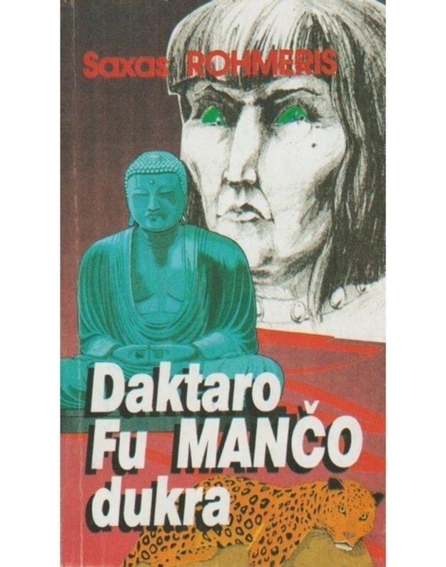 Daktaro Fu Mančo dukra / Detektyvo meistrai - Rohmeris Saksas