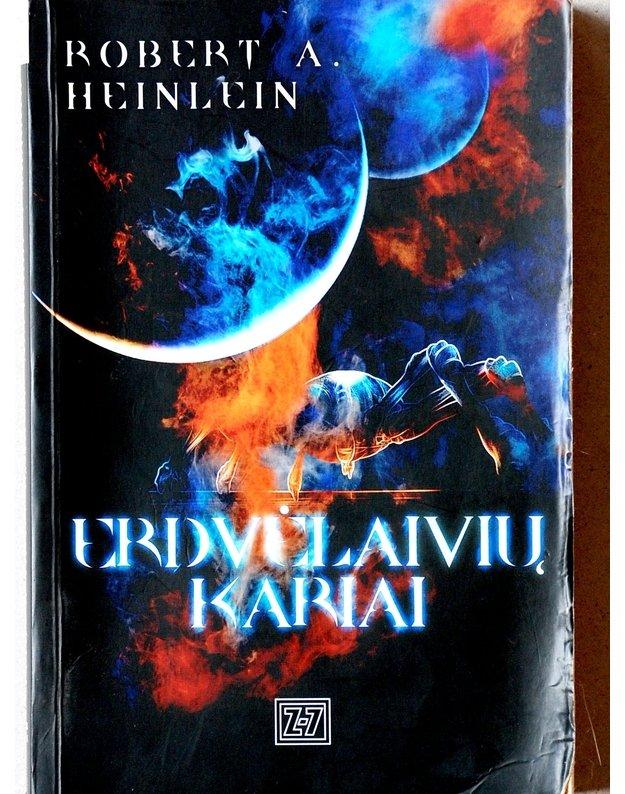 Erdvėlaivių kariai - Heinlein Robert A.