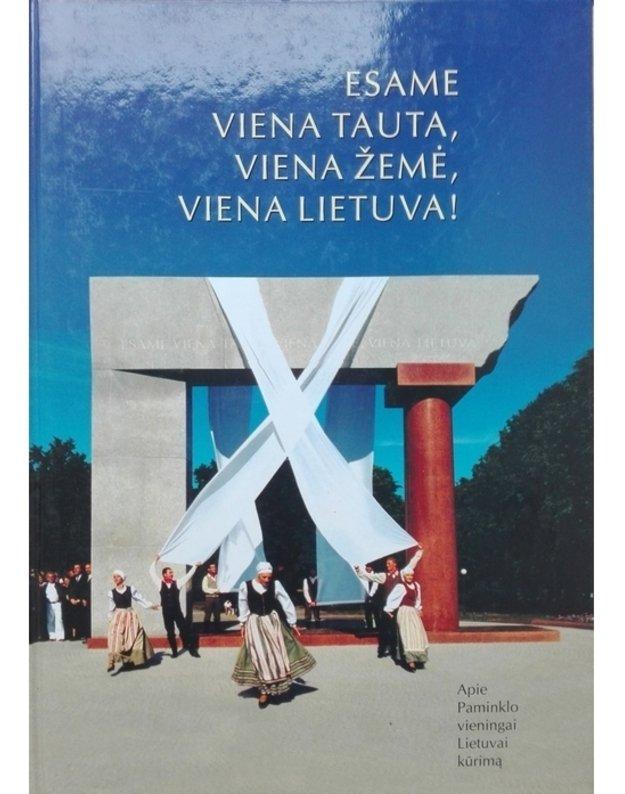 Esame viena tauta, viena žemė, viena Lietuva! - Antanas Stanevičius