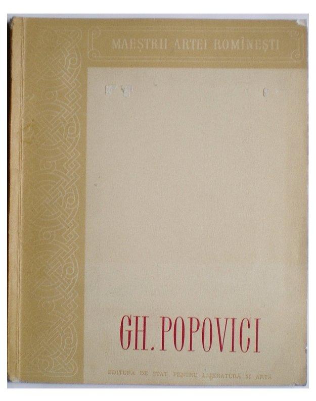 Gh. Popovici - Agafitei Ch. si Comarnescu P.