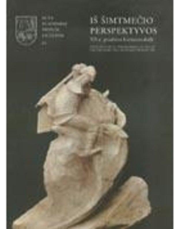 Iš šimtmečio perspektyvos / Acta Academiae Artium Vilnensis 45 - Jankauskas Vidmantas, sudarytojas