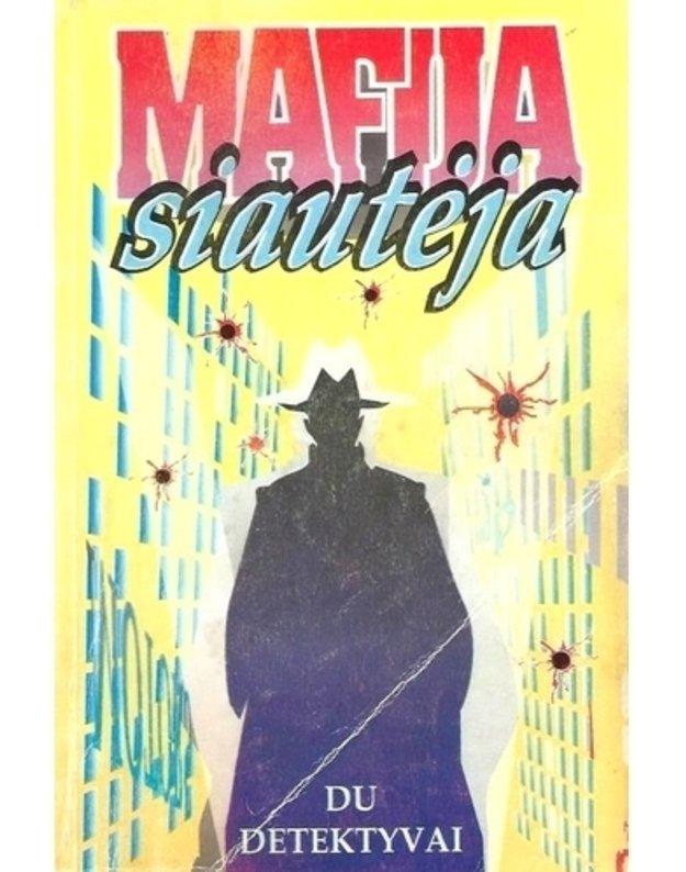 Kvintetas iš Bergamo. Vienas prieš visus / Mafija siautėja - Eksbrajis Šarlis. Makgivernas Viljamas
