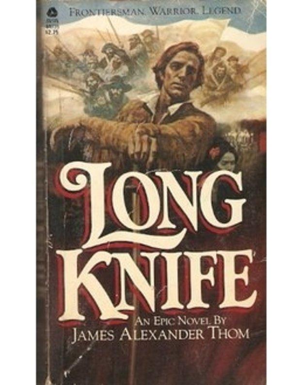 Long Knife - James Alexander Thom