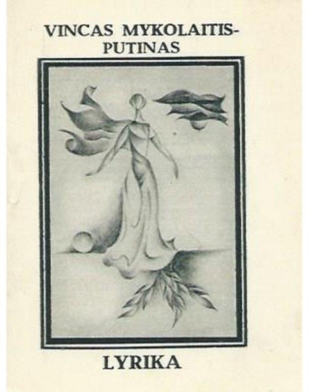 """Mykolaitis-Putinas V. """"Lyrika"""" - Kalinausko V. piešiniai"""