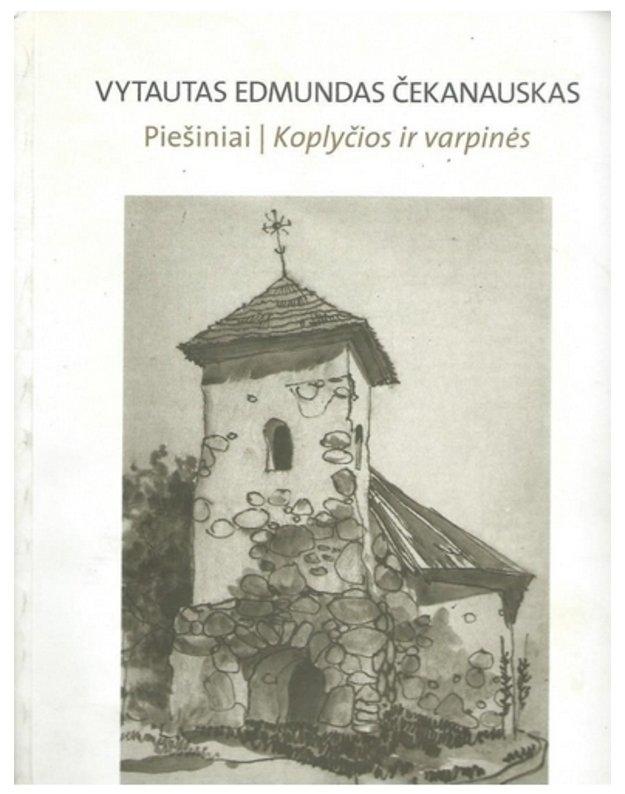 Piešiniai / Koplyčios ir varpinės - Čekanauskas Vytautas Edmundas