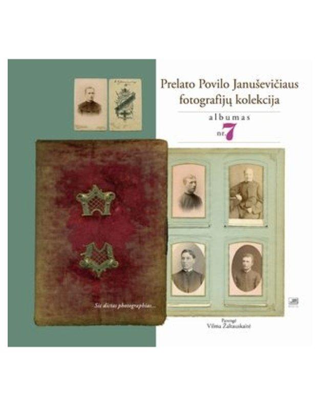 Prelato Povilo Januševičiaus fotografijų kolekcija. Albumas nr.7 - Parengė Vilma Žaltauskaitė