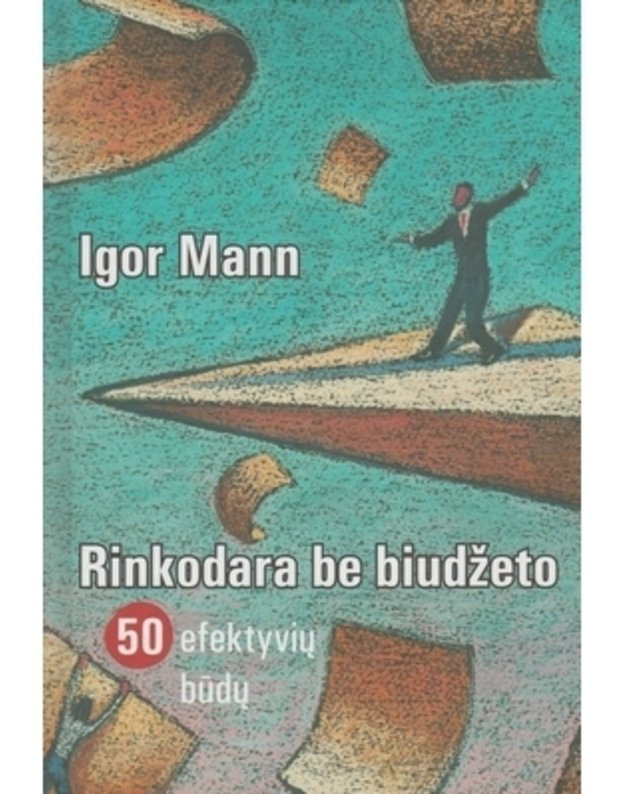 Rinkodara be biudžeto - Igor Mann