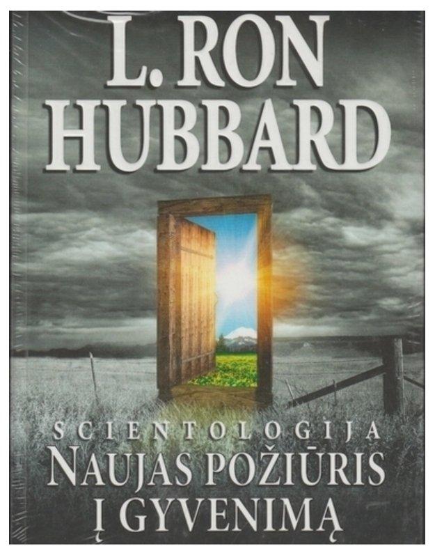 Scientologija: naujas požiūris į gyvenimą - L. ROn Hubbard