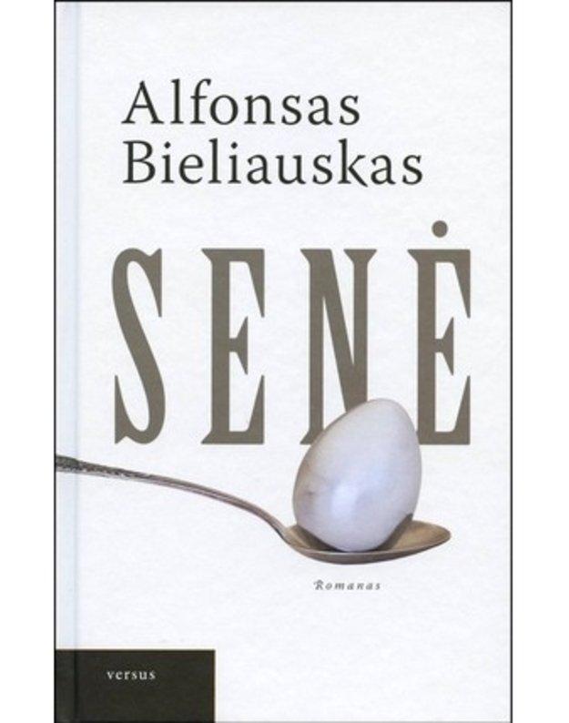 Senė - Bieliauskas Alfonsas
