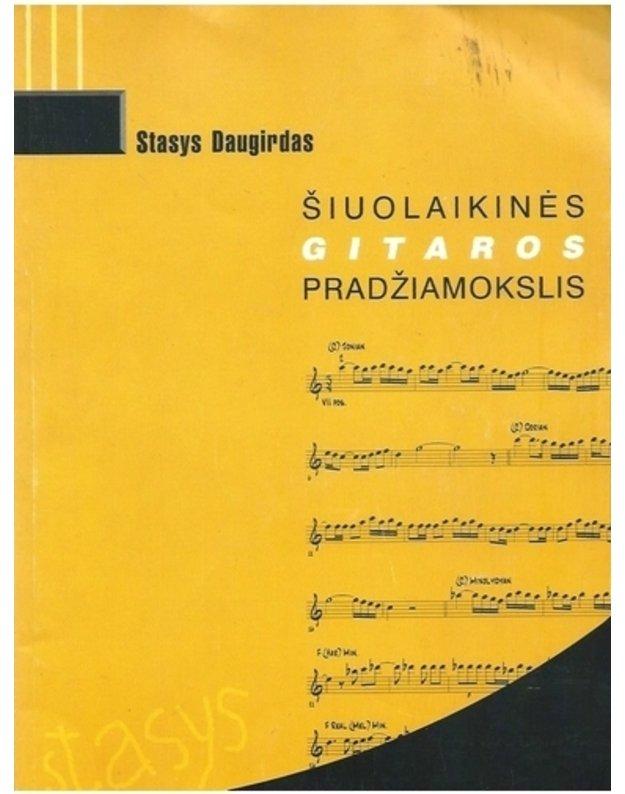 Šiuolaikinės gitaros pradžiamokslis ( su CD) - Daugirdas Stasys