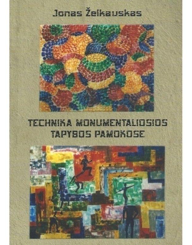 Technika monumentaliosios tapybos pamokose - Jonas Želkauskas