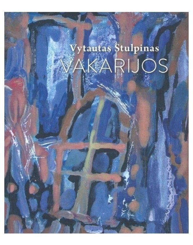 Vakarijos - Vytautas Stulpinas