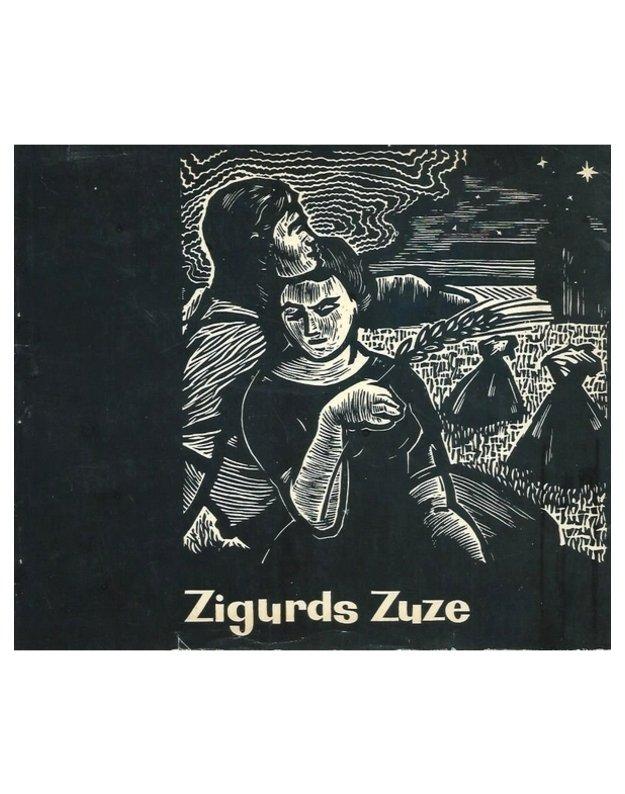 Zigurds Zuze - Zigurds Zuze
